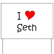 Seth Yard Sign