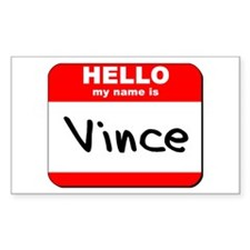 Hello my name is Vince Rectangle Decal