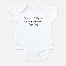 Beading Is My Life Infant Bodysuit