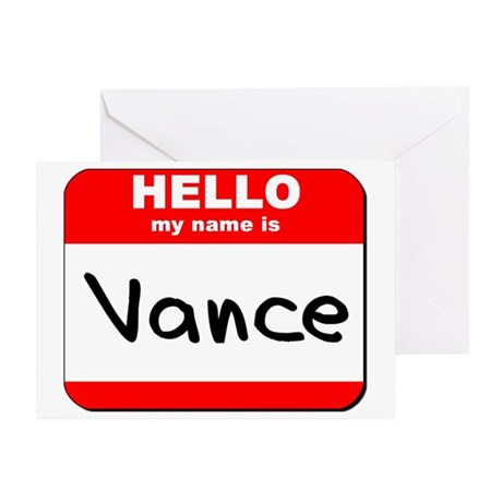 Hello my name is Vance Greeting Card