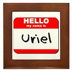 Hello my name is Uriel Framed Tile