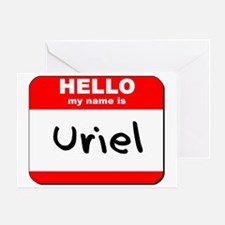 Hello my name is Uriel Greeting Card