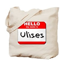 Hello my name is Ulises Tote Bag