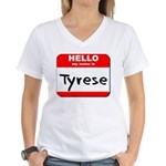 Hello my name is Tyrese Women's V-Neck T-Shirt