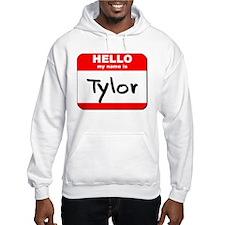 Hello my name is Tylor Hoodie