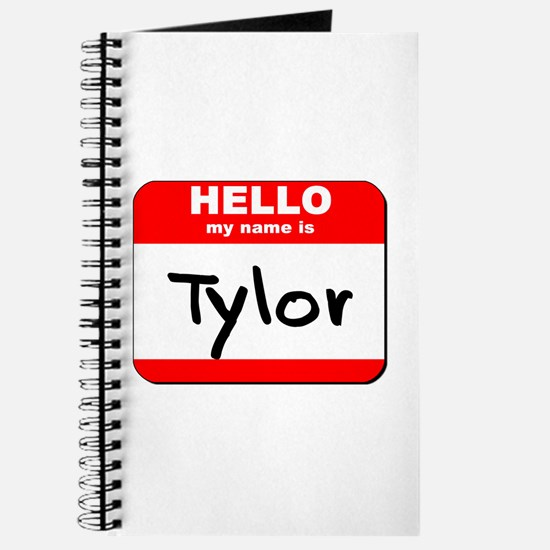 Hello my name is Tylor Journal