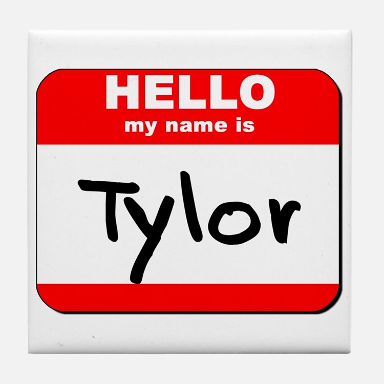 Hello my name is Tylor Tile Coaster