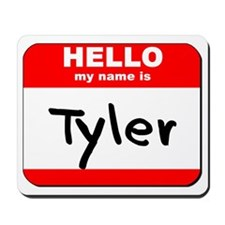 Hello my name is Tyler Mousepad