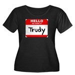 Hello my name is Trudy Women's Plus Size Scoop Nec