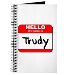 Hello my name is Trudy Journal
