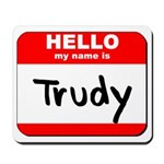 Hello my name is Trudy Mousepad