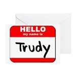 Hello my name is Trudy Greeting Card