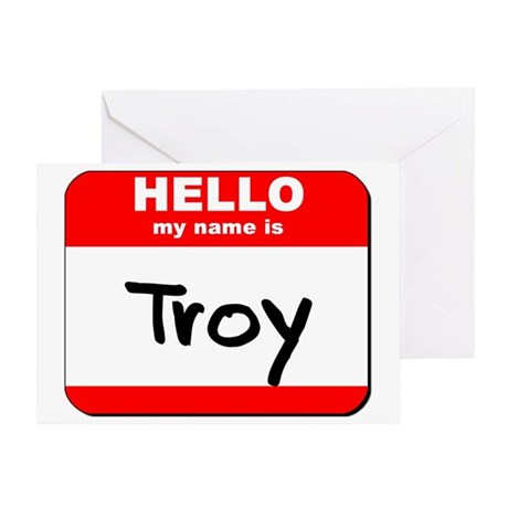 Hello my name is Troy Greeting Card