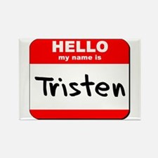 Hello my name is Tristen Rectangle Magnet
