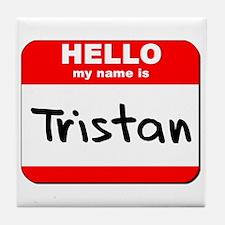 Hello my name is Tristan Tile Coaster
