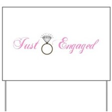 Just Engaged (Diamond Ring) Yard Sign