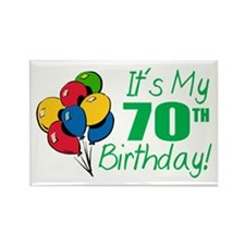 It's My 70th Birthday (Balloons) Rectangle Magnet
