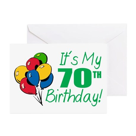 It's My 70th Birthday (Balloons) Greeting Cards (P