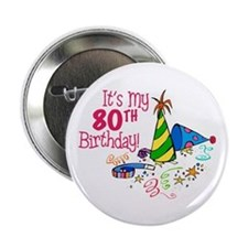 "It's My 80th Birthday (Party Hats) 2.25"" Button"