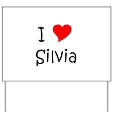 Unique Silvia Yard Sign