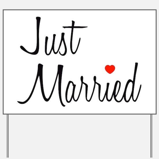 Just Married (Black Script w/ Heart) Yard Sign