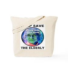 Help Save The Elderly Tote Bag