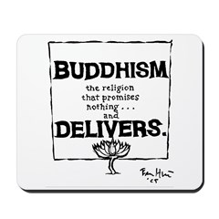 Buddhism Delivers (large) Mousepad
