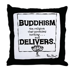 Buddhism Delivers (large) Throw Pillow