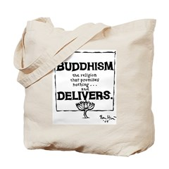 Buddhism Delivers (large) Tote Bag