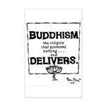 Buddhism Delivers (large) Mini Poster Print