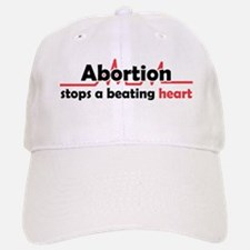 Abortion stops heart Baseball Baseball Cap