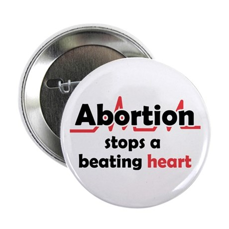 """Abortion stops heart 2.25"""" Button (100 pack)"""
