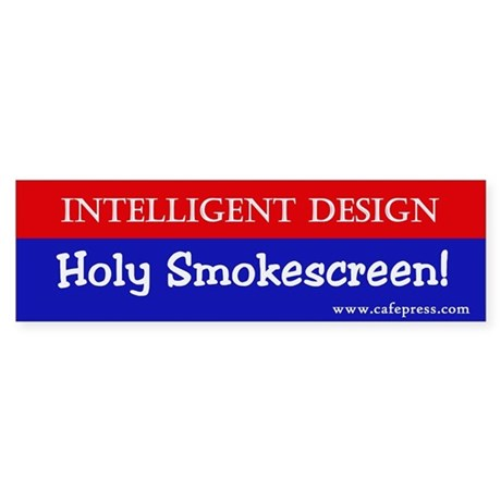 Holy Smokescreen! Bumper Sticker