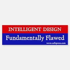 Fundamentally Flawed Bumper Bumper Bumper Sticker