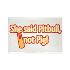 Pitbull with Lipstick, Not Pig! Rectangle Magnet