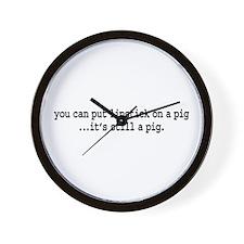 lipstick on a pig. Wall Clock