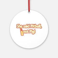 Retro Pitbull, Not Pig, w/Lipstick Ornament (Round