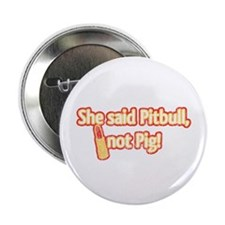 "Retro Pitbull, Not Pig, w/Lipstick 2.25"" Button"