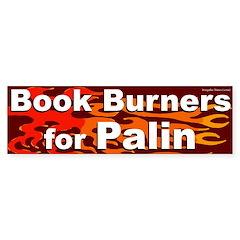 Book Burners for Palin bumper sticker