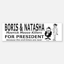 Boris and Natasha for Preside Bumper Bumper Bumper Sticker