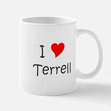 Cute I love terrell Mug
