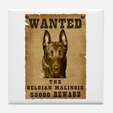 """Wanted"" Belgian Malinois Tile Coaster"