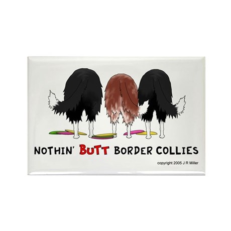 Nothin' Butt Border Collies Rectangle Magnet (10 p