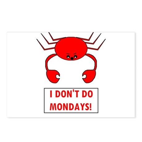 I DON'T DO MONDAYS! Postcards (Package of 8)