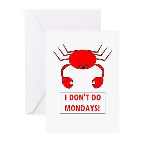 I DON'T DO MONDAYS! Greeting Cards (Pk of 10)