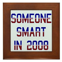 Someone smart '08. Framed Tile