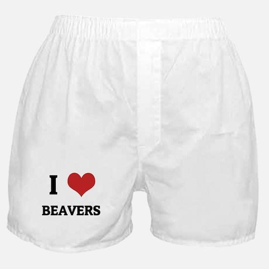 I Love Beavers Boxer Shorts