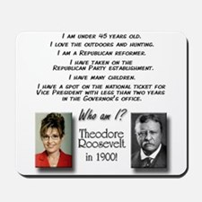 Palin & Roosevelt Mousepad