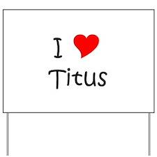 Titus Yard Sign