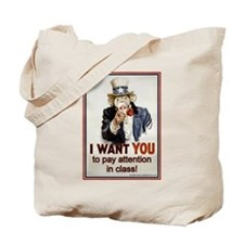 Pay Attention in Class Tote Bag